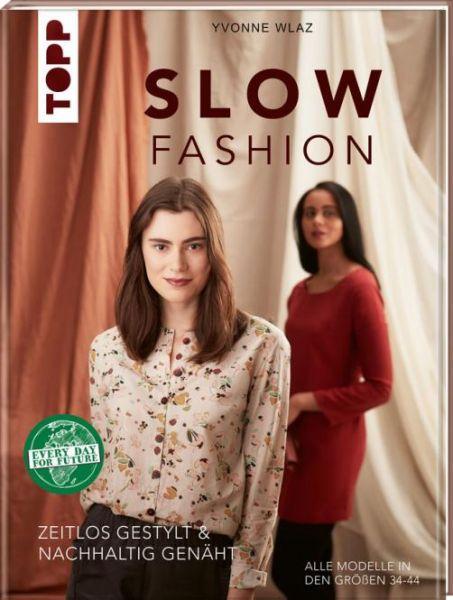 Slow Fashion - Yvonne Wlaz